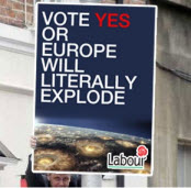 Labour's Way : Vote Yes or Europe Will Literally Explode